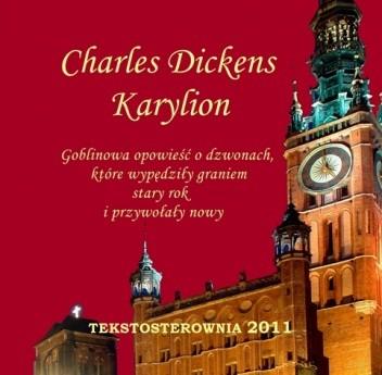Okładka książki Karylion. Goblinowa opowieść o dzwonach, które wypędziły graniem stary rok i przywołały nowy
