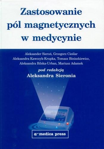 Okładka książki Zastosowanie pól magnetycznych w medycynie