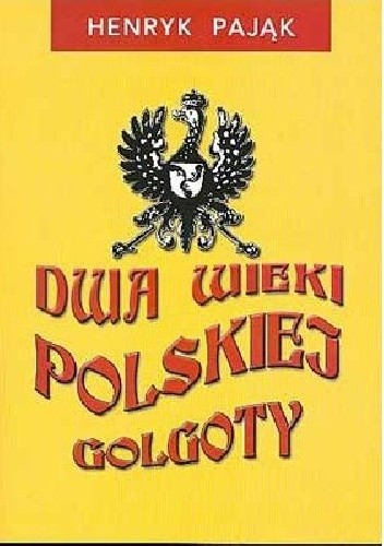Okładka książki Dwa wieki polskiej Golgoty