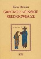 Grecko-łacińskie średniowiecze