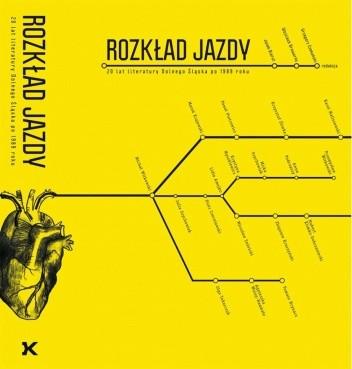 Okładka książki Rozkład jazdy. 20 lat literatury Dolnego Śląska po 1989 roku
