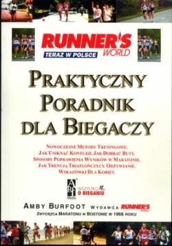 Okładka książki Runner's World - Praktyczny Poradnik dla Biegaczy