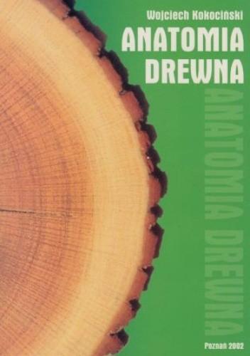Okładka książki Anatomia drewna