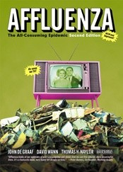 Okładka książki Affluenza: The All-Consuming Epidemic