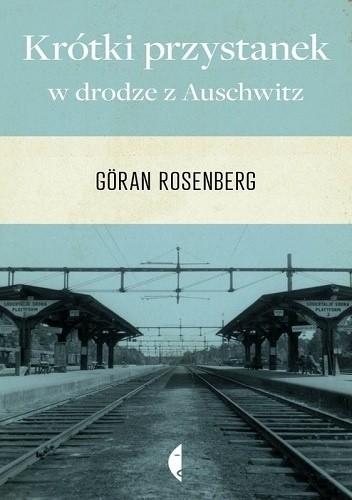 Okładka książki Krótki przystanek w drodze z Auschwitz