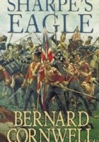 Sharpe's Eagle : Richard Sharpe and the Talavera Campaign, July 1809