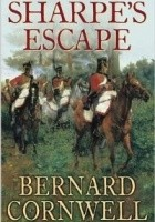 Sharpe's Escape : Richard Sharpe and the Bussaco Campaign, 1811