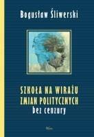 Okładka książki Szkoła na wirażu zmian politycznych