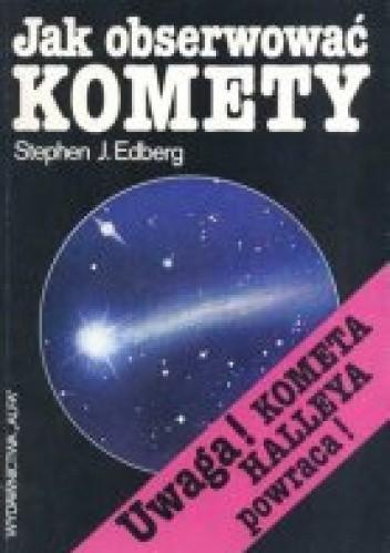 Okładka książki Jak obserwować komety