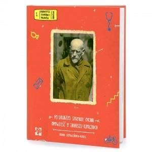 Okładka książki Po drugiej stronie okna. Opowieść o Januszu Korczaku