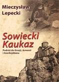 Okładka książki Sowiecki Kaukaz