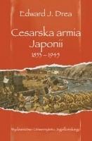 Okładka książki Cesarska armia Japonii 1853-1945
