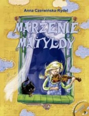 Okładka książki Marzenie Matyldy