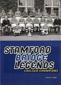 Okładka książki Stamford Bridge Legends: Chelsea Champions