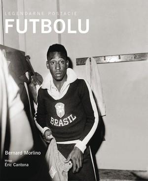 Okładka książki Legendarne postacie futbolu