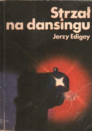 Okładka książki Strzał na dansingu