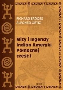 Okładka książki Mity i legendy Indian Ameryki Północnej. Część I