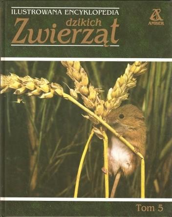 Okładka książki Ilustrowana encyklopedia dzikich zwierząt tom 5