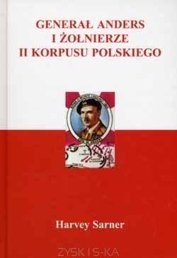 Okładka książki Generał Anders i Żołnierze II Korpusu Polskiego