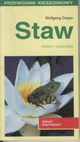 Okładka książki Staw. Rośliny i zwierzęta