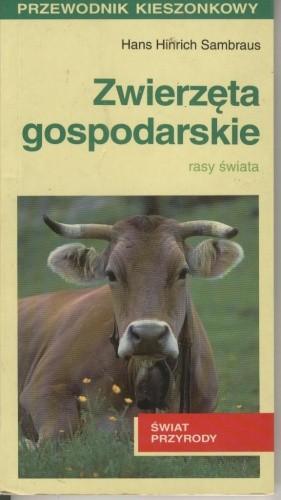 Okładka książki Zwierzęta gospodarskie. Rasy świata