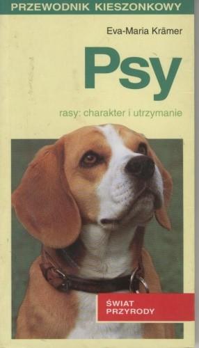 Okładka książki Psy. Rasy: charakter i utrzymanie