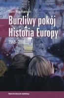 Okładka książki Burzliwy pokój. Historia Europy 1945-2000
