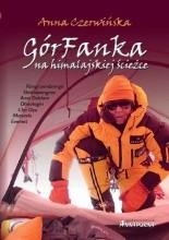 GórFanka na himalajskiej ścieżce - Anna Czerwińska