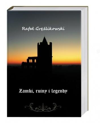Okładka książki Zamki, ruiny i legendy