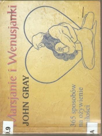 Okładka książki Marsjanki i Wenusjanki - 365 sposobów na ożywienie miłości