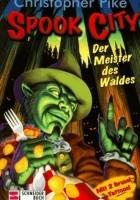 Spook City: Der Meister des Waldes