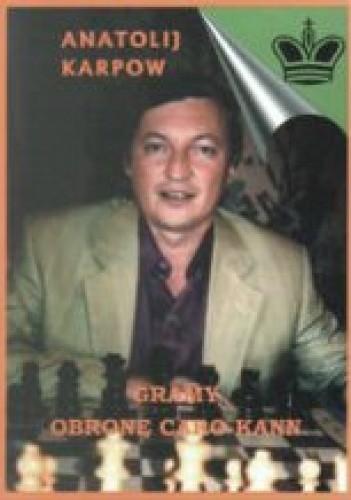 Okładka książki Gramy obronę Caro-Kann. 50 współczesnych partii