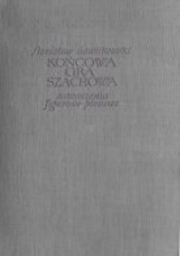 Okładka książki Końcowa gra szachowa. Zakończenia figurowo-pionowe