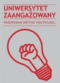Okładka książki Uniwersytet zaangażowany