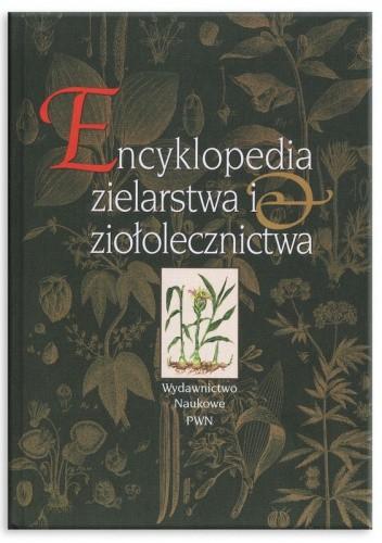 Okładka książki Encyklopedia zielarstwa i ziołolecznictwa