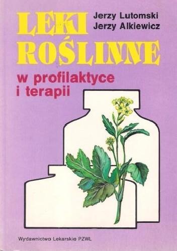 Okładka książki Leki roślinne w profilaktyce i terapii