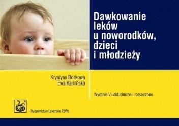 Okładka książki Dawkowanie leków u noworodków, dzieci i młodzieży