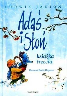 Okładka książki Adaś i słoń. Książka trzecia