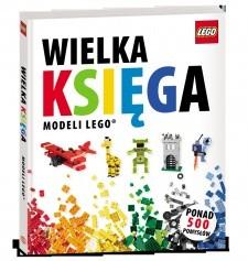 Okładka książki Wielka Księga Modeli LEGO®