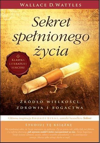 Okładka książki Sekret spełnionego życia