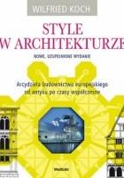Style w architekturze. Nowe, uzupełnione wydanie.
