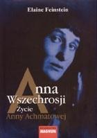 Okładka książki Anna Wszechrosji Życie Anny Achmatowej
