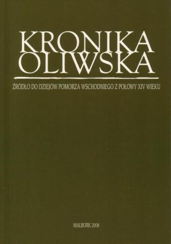 Okładka książki Kronika oliwska. Źródło do dziejów Pomorza Wschodniego z połowy XIV wieku
