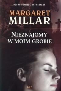 Okładka książki Nieznajomy w moim grobie