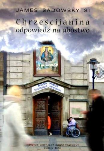 Okładka książki Chrześcijanina odpowiedź na ubóstwo