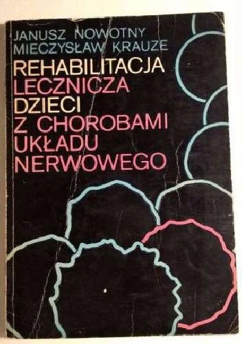 Okładka książki Rehabilitacja lecznicza dzieci z chorobami układu nerwowego