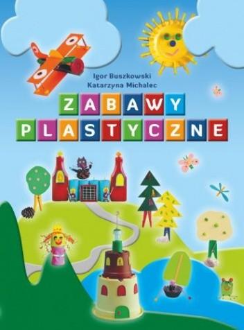 Okładka książki Zabawy plastyczne