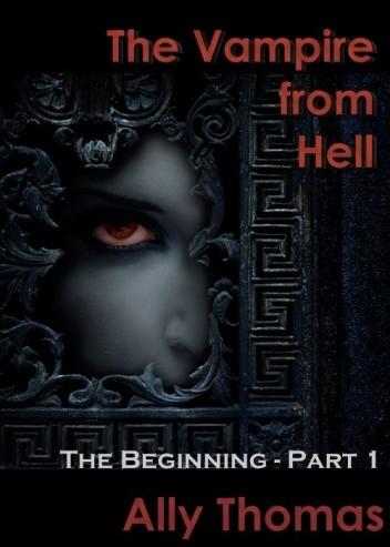 Okładka książki The Vampire from Hell: The Beginning