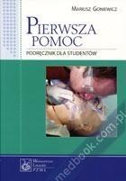 Okładka książki Pierwsza pomoc: podręcznik dla studentów