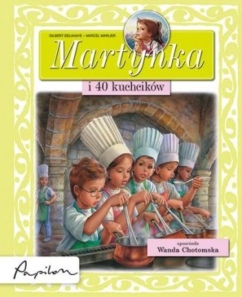 Okładka książki Martynka i 40 kuchcików